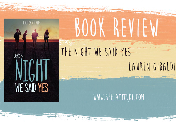 The Night We Said Yes | She Latitude