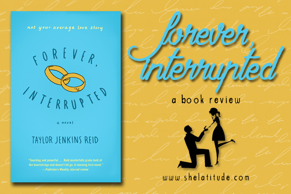 Book Reviews - Taylor Jenkins Reid - Forever Interrupted