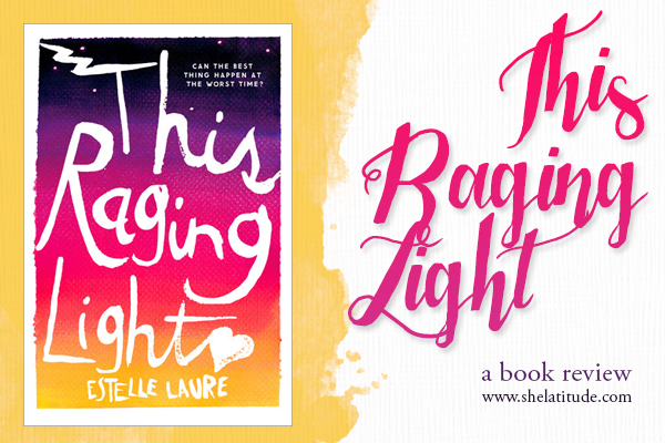This Raging Light - Estelle Laure - Book Review