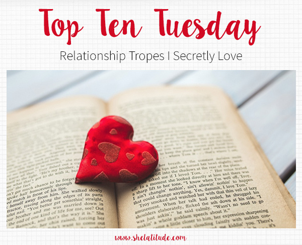 Top-Ten-Tuesday-Relationship-Tropes-I-Secretly-Love