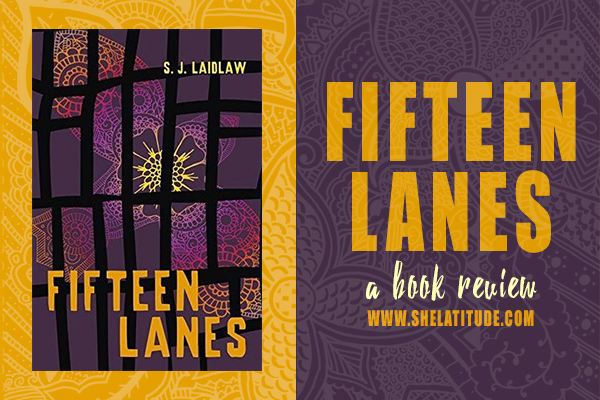 Fifteen-Lanes-SJ-Laidlaw-Book-Review