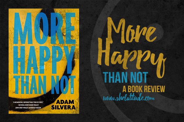 More-Happy-Than-Not-Adam-Silvera-Book-Review