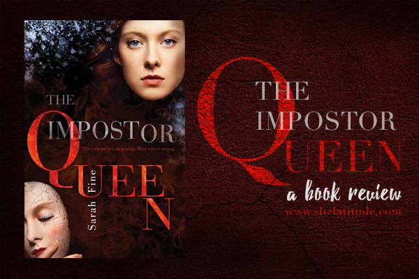 The-Impostor-Queen-Sarah-Fine-Book-Review.jpg