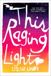 This Raging Light Estelle Laure