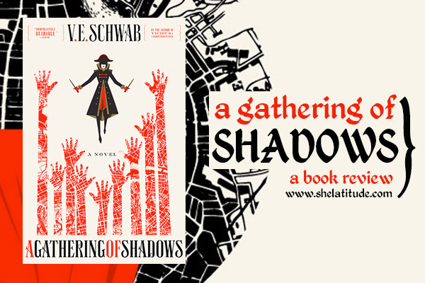 Book-Review-A-Gathering-of-Shadows-VE-Schwab