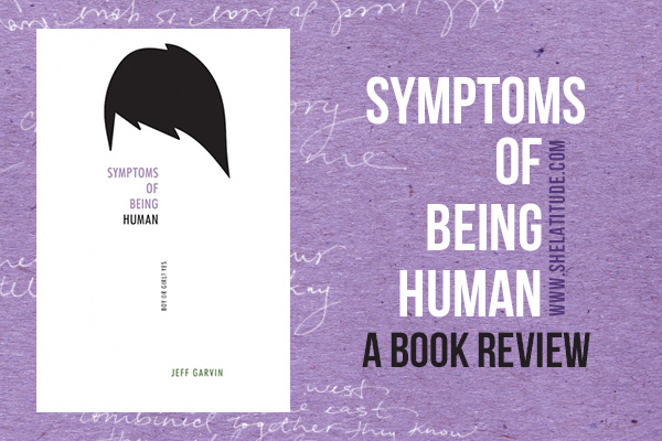 Symptoms-of-Being-Human-Book-Review