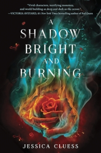 A Shadow Bright and Burning Jessica Cluess