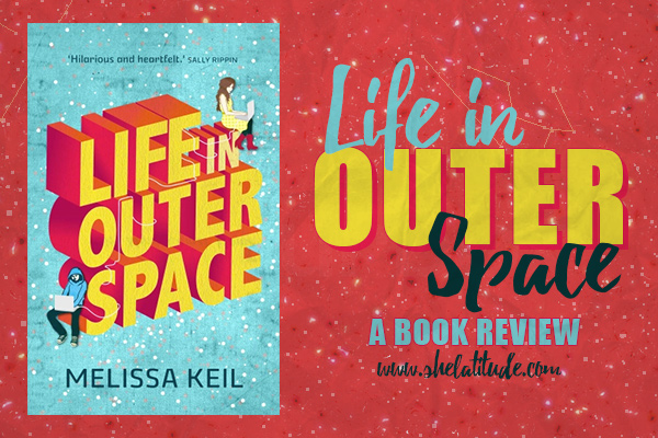 Life-in-Outer-Space-Book-Review-Melissa-Keil-She-Latitude