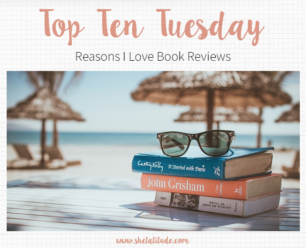 Top-Ten-Tuesday-Reasons-I-Love-Book-Reviews-Book-Blog