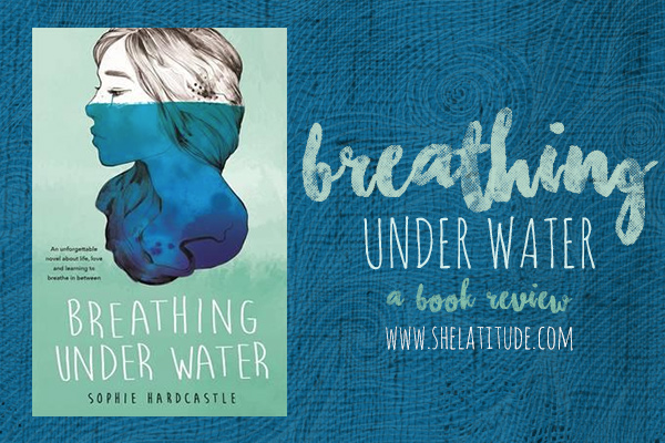 Breathing-Under-Water-Sophie-Hardcastle-Book-Review