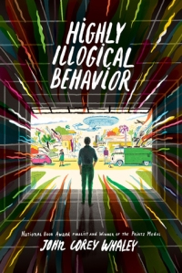 Highly Illogical Behavior John Corey Whaley