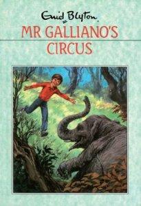 Mr Galliano's Circus - Enid Blyton