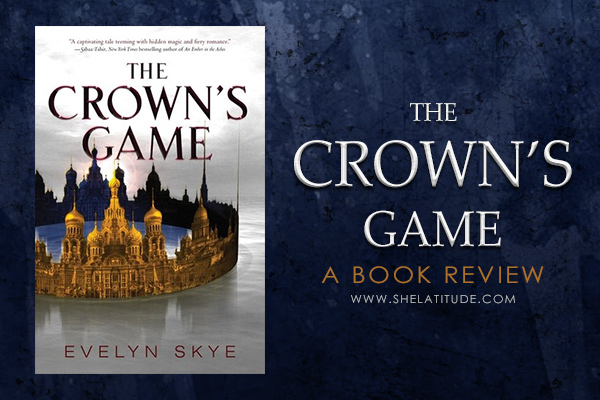 The-Crown's-Game-Evelyn-Skye-Book-Review