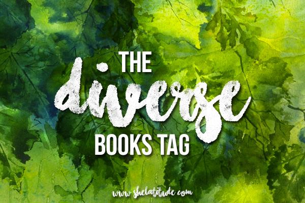 The-Diverse-Books-Tag-She-Latitude-Diverse-Books-YA