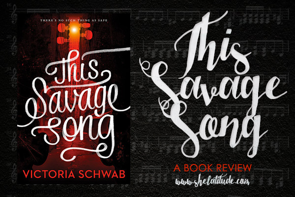 This-Savage-Song-Victoria-Schwab-Book-Review