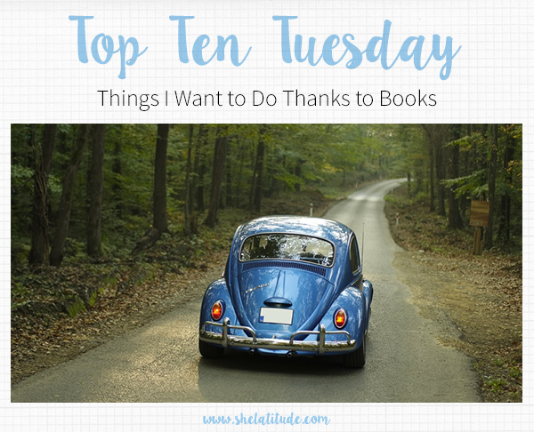 Top-Ten-Things-I-Want-to-Do-Thanks-to-Books
