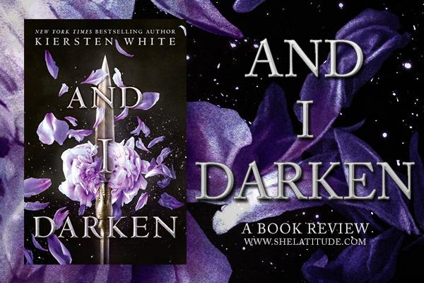 And-I-Darken-Kiersten-White-Book-Review