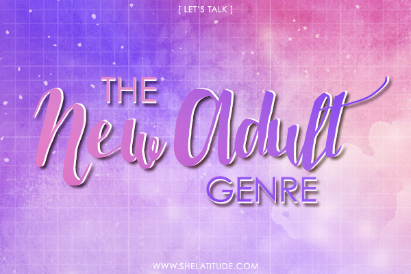 Let's-Talk-The-New-Adult-Genre