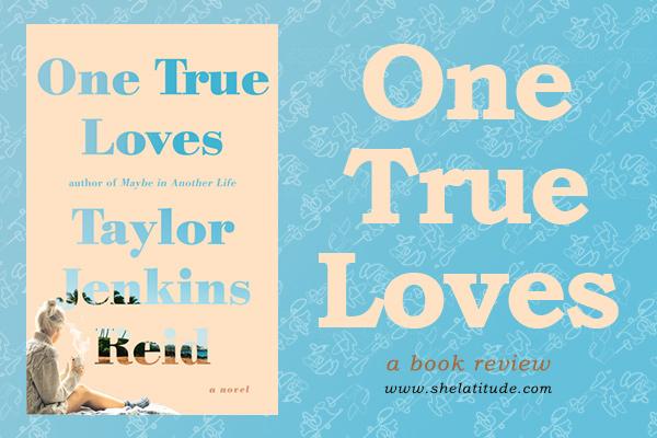 One-True-Loves-Taylor-Jenkins-Reid-Book-Review