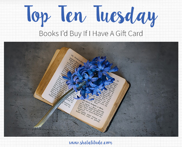 Top-Ten-Books-I'd-Buy-If-I-Have-A-Gift-Card