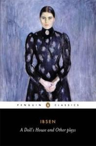 A Doll's House and Other Plays Henrik Ibsen