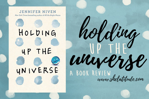Holding-Up-The-Universe-Jennifer-Niven-Review-Book-Blog