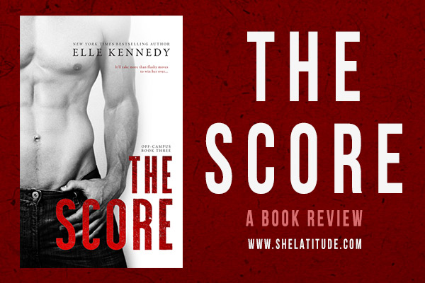 The-Score-Elle-Kennedy-Book-Review-Off-Campus-Series