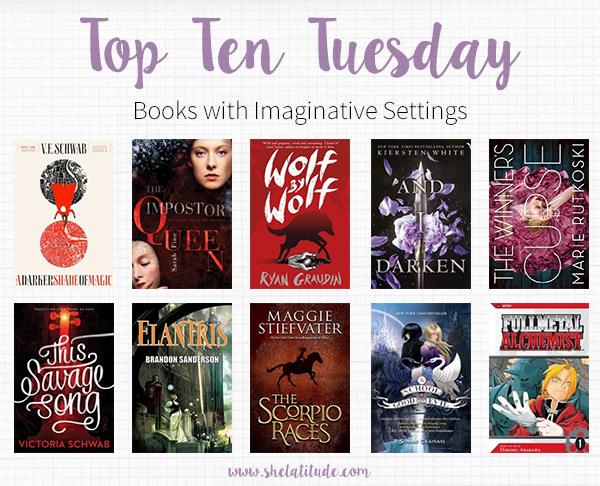 Top-Ten-Tuesday-Books-with-Imaginative-Settings-Magic-Systems