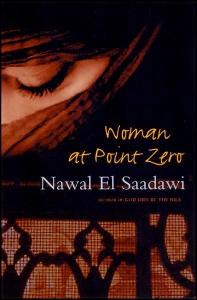 Woman at Point Zero Nawal El Saadawi