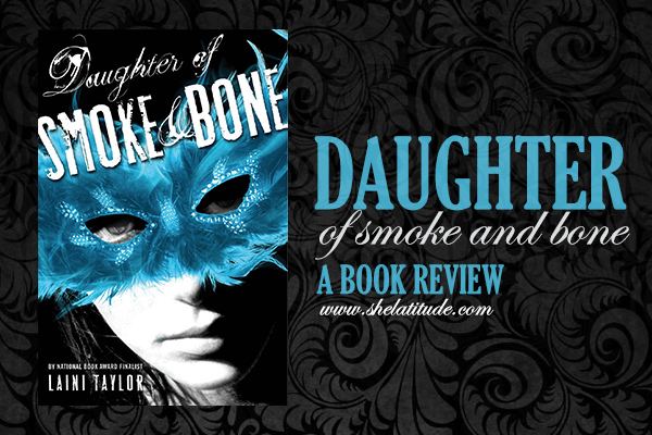 Daughter-of-Smoke-and-Bone-Laini-Taylor-Book-Review