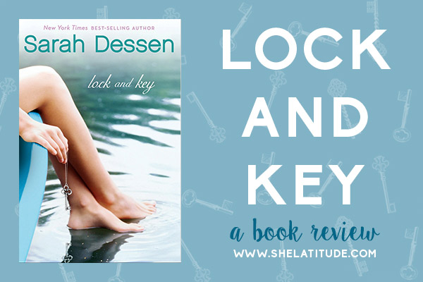 lock-and-key-sarah-dessen-book-review