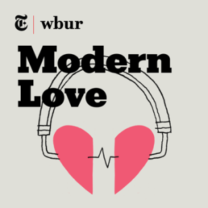 modern-love-wbur-podcast