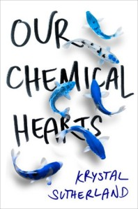 our-chemical-hearts-krystal-sutherland