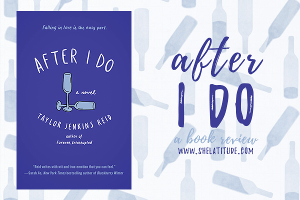 after-i-do-taylor-jenkins-reid-book-review