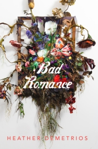 bad-romance-heather-demetrios