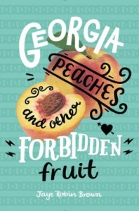 georgia-peaches-and-other-forbidden-fruit-jaye-robin-brown