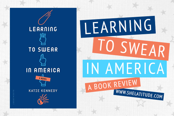 learning-to-swear-in-america-katie-kennedy-book-review