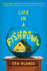 life-in-a-fishbowl-len-vlahos