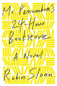 mr-penumbras-24-hour-bookstore-robin-sloan