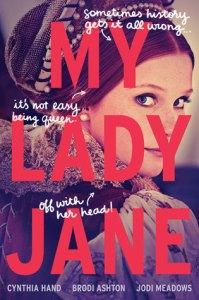 my-lady-jane-brodi-ashton-cynthia-hand-jodi-meadows