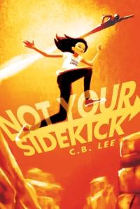 not-your-sidekick-c-b-lee