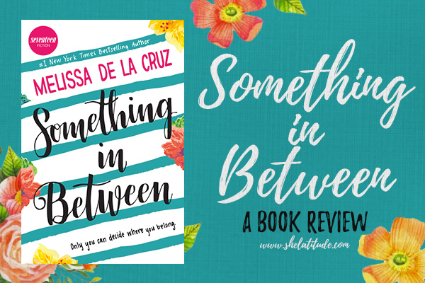 something-in-between-book-review-melissa-de-la-cruz