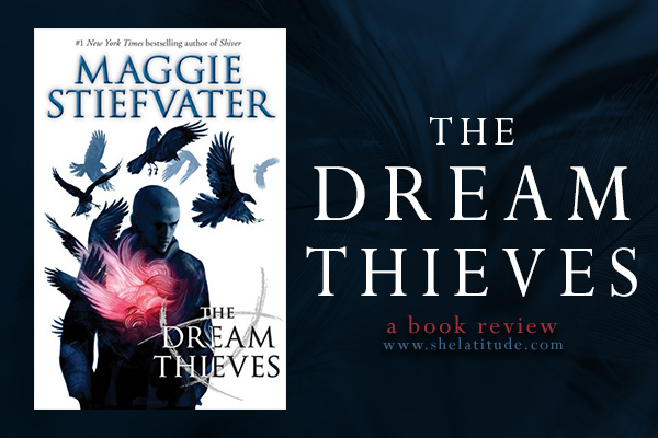 the-dream-thieves-raven-cycle-maggie-stiefvater-book-review