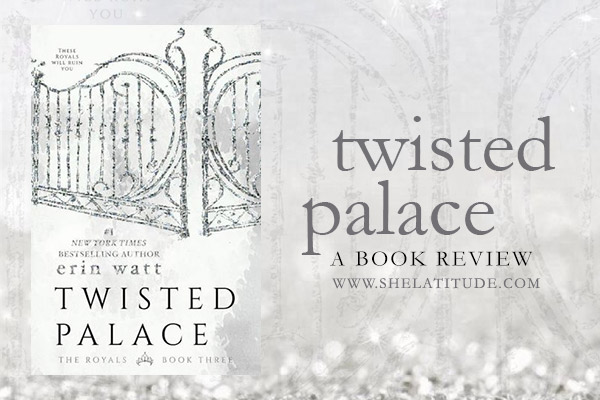 twisted-palace-erin-watt-the-royals-book-review