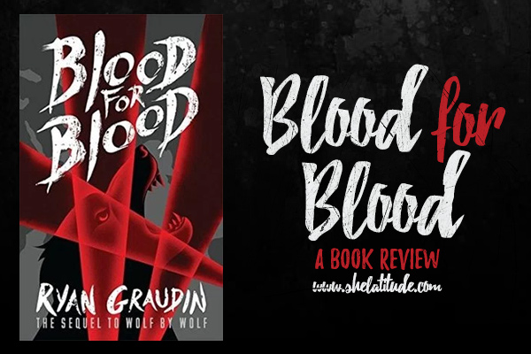 blood-for-blood-ryan-graudin-book-review