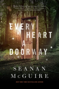 every-heart-a-doorway-seanan-mcguire