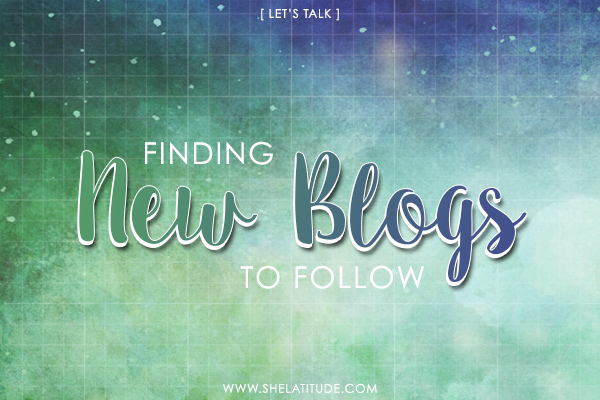 lets-talk-finding-new-blogs-to-follow-blog-discovery
