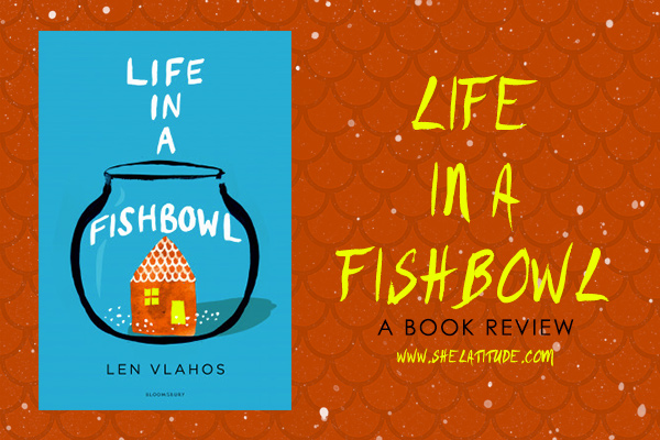 life-in-a-fishbowl-len-vlahos-book-review