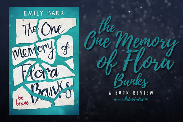 the-one-memory-of-flora-banks-emily-barr-book-review