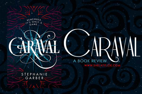 caraval-book-review-stephanie-garber